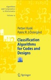 Kaski P., Ostergard P. — Classification Algorithms for Codes and Designs (Algorithms and Computation in Mathematics)