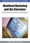 Yamamoto G. — Mobilized Marketing and the Consumer: Technological Developments and Challenges (Premier Reference Source)