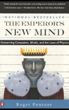 Penrose R. — The Emperor's New Mind: Concerning Computers, Minds, and the Laws of Physics