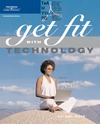 Gold J. — Get Fit with Technology: How to Lose Weight Using Your PC