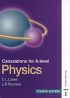Lowe T., Rounce J. — Calculations for A-level Physics