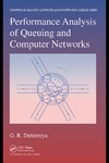 Dattatreya G. — Performance Analysis of Queuing and Computer Networks (Chapman & Hall Crc Computer & Information Science Series)