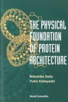 Saito N., Kobayashi Y. — The physical foundation of protein architecture