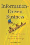 Hillard R. — Information-Driven Business: How to Manage Data and Information for Maximum Advantage