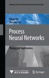 He X., Xu S. — Process Neural Networks: Theory and Applications