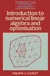 Ciarlet P. — Introduction to Numerical Linear Algebra and Optimisation (Cambridge Texts in Applied Mathematics)