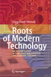 Wendt S. — Roots of Modern Technology: An Elegant Survey of the Basic Mathematical and Scientific Concepts
