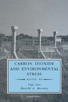 Luo Y., Mooney H., Saugier B. — Carbon Dioxide and Environmental Stress (Physiological Ecology)