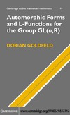 Goldfeld D. — Automorphic Forms and L-Functions for the Group GL(n,R) (Cambridge Studies in Advanced Mathematics)