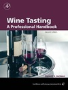 Jackson R. — Wine Tasting, Second Edition: A Professional Handbook (Food Science and Technology)