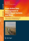 Sachs K., Petrov I., Guerrero P. — From Active Data Management to Event-Based Systems and More