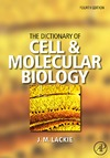 Lackie J. — The Dictionary of Cell and Molecular Biology