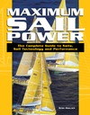 Hancock B. — Maximum Sail Power: The Complete Guide to Sails, Sail Technology, and Performance