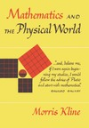 Kline M. — Mathematics and the Physical World