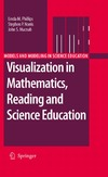 Linda M. Phillips, Stephen P. Norris, John S. Macnab — Visualization in Mathematics, Reading and Science Education