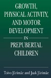 Jurimae T., Jurimae J. — Growth, physical activity, and motor development in prepubertal children