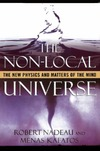 Nadeau R., Kafatos M. — The non-local Universe: The new physics and matters of the mind