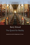 Stroud B. — The Quest for Reality: Subjectivism and the Metaphysics of Colour
