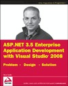 Varallo V. — ASP.NET 3.5 Enterprise Application Development with Visual Studio 2008: Problem Design Solution