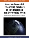Olaniran B. A. — Cases on Successful E-learning Practices in the Developed and Developing World: Methods for the Global Information Economy