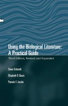 Elisabeth B. Davis, Diane E. Schmidt — Using the Biological Literature: A Practical Guide