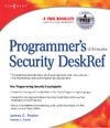 Foster James C. — Programmer's Ultimate Security DeskRef: Your programming security encyclopedia