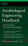 Kowalski W. — Aerobiological Engineering Handbook: A Guide to Airborne Disease Control Technologies