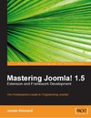 Kennard J. — Mastering Joomla! 1.5 Extension and Framework Development: The Professional Guide to Programming Joomla!