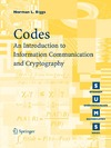 Norman L. Biggs — Codes: An Introduction to Information Communication and Cryptography