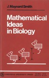 Smith J. M. — Mathematical Ideas in Biology