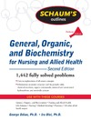 Odian G., Blei I. — Schaum's Outline of General, Organic, and Biochemistry for Nursing and Allied Health