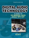 Maes J., Vercammen M. — Digital Audio Technology: A Guide to CD, MiniDisc, SACD, DVD(A), MP3 and DAT