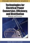 Mihail Hristov Antchev — Technologies for Electrical Power Conversion, Efficiency, and Distribution: Methods and Processes