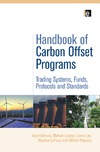 Kollmuss A., Lazarus M., Lee C. — The Handbook of Carbon Offset Programs: Trading Systems, Funds, Protocols and Standards