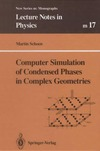 Schoen M. — Computer simulation of condensed phases in complex geometries