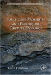 Fukuyama E. — Fault-Zone Properties and Earthquake Rupture Dynamics