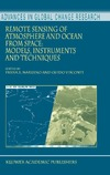 Frank S. Marzano, Guido Visconti — Remote Sensing of Atmosphere and Ocean from Space: Models, Instruments and Techniques