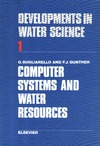 George Bugliarello, Fred Gunther — Computer Systems and Water Resources (Developments in Water Science)