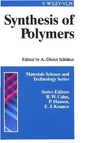 Schluter A.D. — Synthesis of Polymers