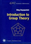 Oleg Bogopolski — Introduction to Group Theory