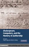 Hugh Craig, Arthur F. Kinney — Shakespeare, Computers, and the Mystery of Authorship